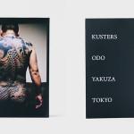 書籍の入荷:Kusters Odo Yakuza Tokyo by Anton Kusters